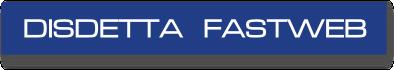 Disdetta Fastwebmodulo compilabile PDF